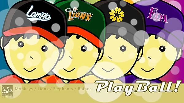 Play Ball ! 中華職棒2013