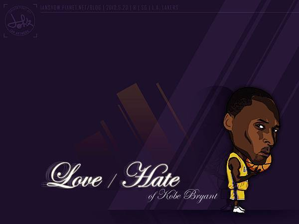 Love / Hate of Kobe Bryant