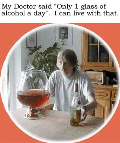 Only 1 glass of alcohol a day.jpg