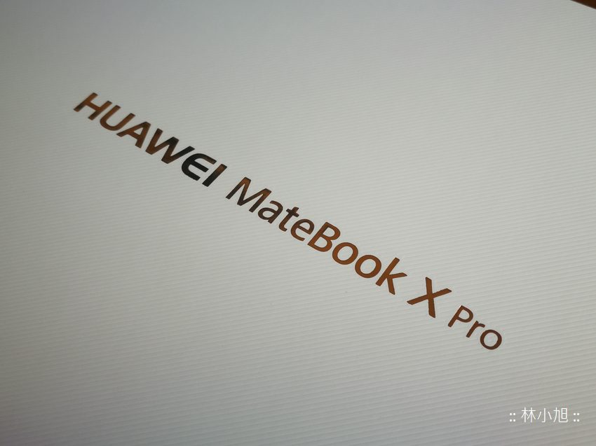 HUAWEI MateBook X Pro 觸控筆電開箱 (ifans 林小旭) (29).png