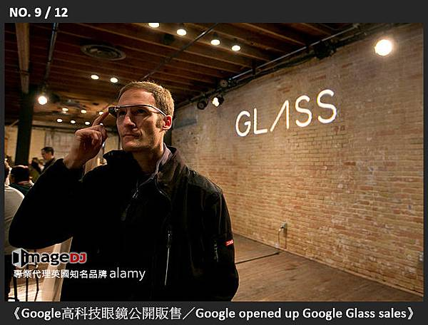 09-《Google高科技眼鏡公開販售/Google opened up Google Glass sales》