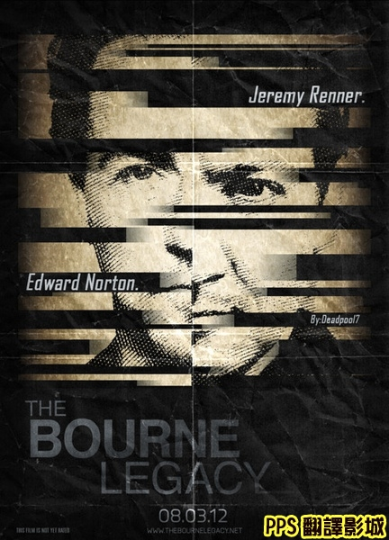 神鬼認證4海報│叛諜追擊4:機密逃殺海報│谍影重重4海报The Bourne Legacy Poster-6新