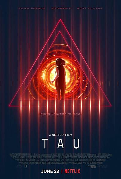 First-Poster-Sci-Fi-Thriller-TAU-Maika-Monroe-Ed-Skrein-Gary-Oldman.jpg