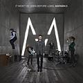 Maroon 5--It Won't Be Soon Before Long