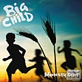 猴子飛行員/Big Child