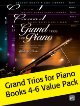 Grand Trios for Piano Books 4-6