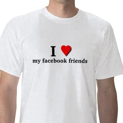 love_my_facebook_friends_tshirt-p235297535582639075trlf_400.jpg