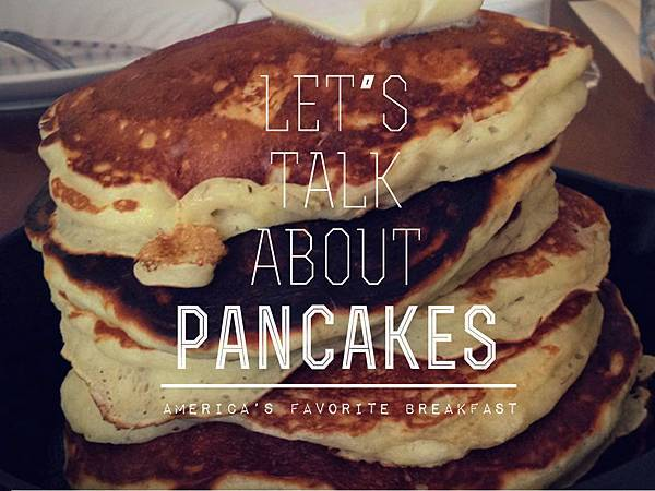 let's talk about pancakes
