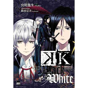 K SIDE:BLACK & WHITE.jpg