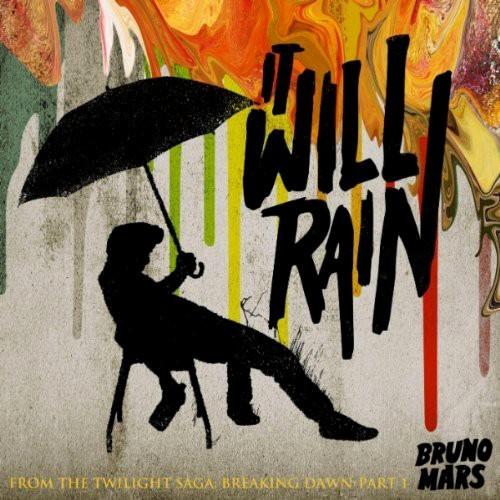 Bruno Mars - It wail rain