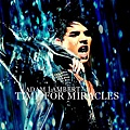 Adam Lambert - Time For Miracles