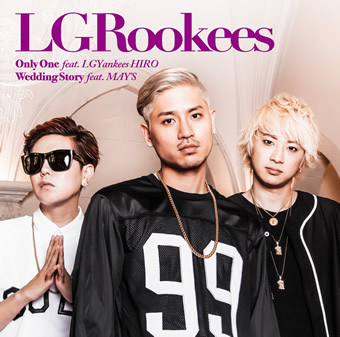 「Only One feat. LGYankees HIRO/Wedding Story feat. MAY