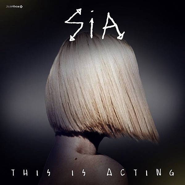 sia___this_is_acting__cover_album__2015_by_jeanbox77-d9ahnd6