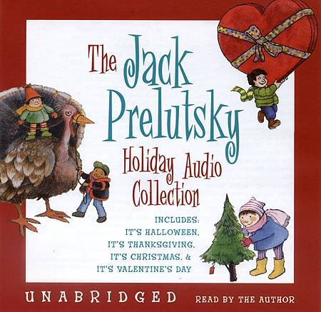 Jack Prelutsky Holiday Audio Collection, The
