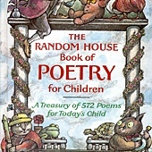 RANDOM HOUSE BOOK OF POETRY FOR CHILDREN, THE