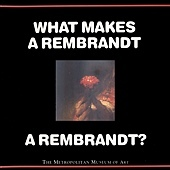 WHAT MAKES A REMBRANDT A REMBRANDT - COVER