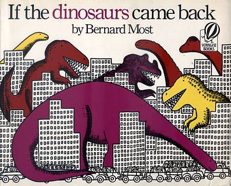 IF THE DINOSAURS CAME BACK - 封面