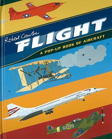 A POP UP BOOK - FLIGHT