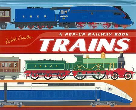 A POP UP BOOK - TRAINS