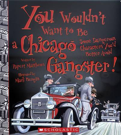 YOU WOULDN'T WANT TO BE A CHICAGO GANGSTER! - COVER
