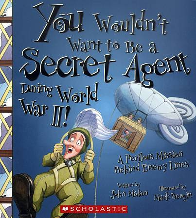 YOU WOULDN'T WANT TO BE A SECRET AGENT DURING WW2 - COVER