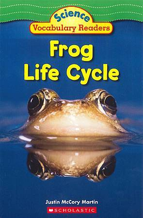 SCHOLASTIC - SCIENCE VOCABULARY READERS - FROG LIFE CYCLE.jpg