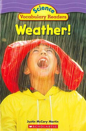 SCHOLASTIC - SCIENCE VOCABULARY READERS - WEATHER! (COVER PAGE).jpg