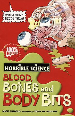 HORRIBLE SCIENCE - BLOOD, BONES AND BODY BITS - COVER PAGE.jpg