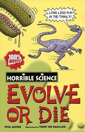 HORRIBLE SCIENCE - EVOLVE OR DIE - COVER PAGE.jpg