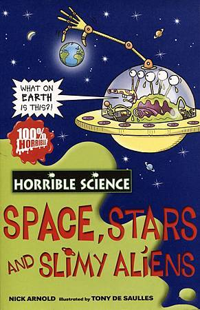 HORRIBLE SCIENCE - SPACE, STARS AND SLIMY ALIENS - COVER PAGE.jpg