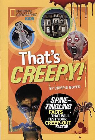 THAT'S CREEPY! (NATIONAL GEOGRAPHIC KIDS) - COVER PAGE.jpg