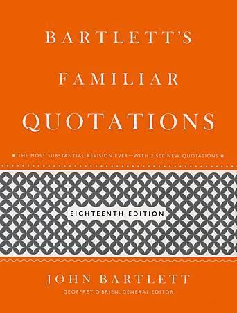 BARTLETT'S FAMILIAR QUOTATIONS.jpg
