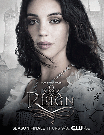 Reign - Season Finale - Promotional Poster
