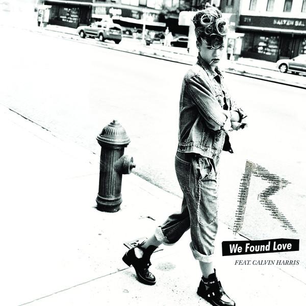 (New)Rihanna ft.Calvin Harris-We Found Love(New Single)蕾哈娜最新單曲