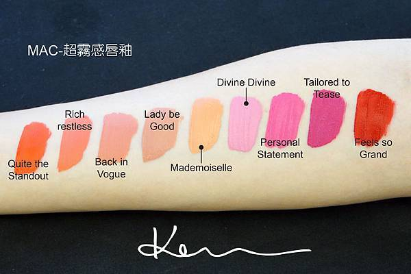 MAC-超霧感唇釉(QUITE THE STANDOUT-RICH_RESTLESS-BACK IN VOGUE-LADY BE GOOD-MADEMOISELLE-DIVINE DIVINE-PERSONAL STATEMENT)-TAILORED TO TEASE-FEELS SO GRAND).JPG