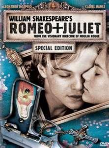 李奧納多.迪卡皮歐主演的莎劇《羅蜜歐與茱麗葉》