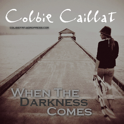 Colbie-Caillat-When-The-Darkness-Comes