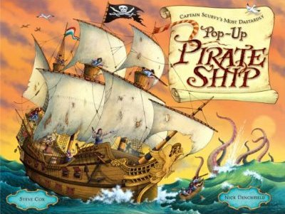 Captain Scurvy's Most Dastardly Pop-Up Pirate Ship (Hardcover)