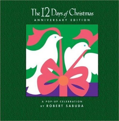 The 12 Days of Christmas Anniversary Edition: A Pop-up Celebration (Hardcover)