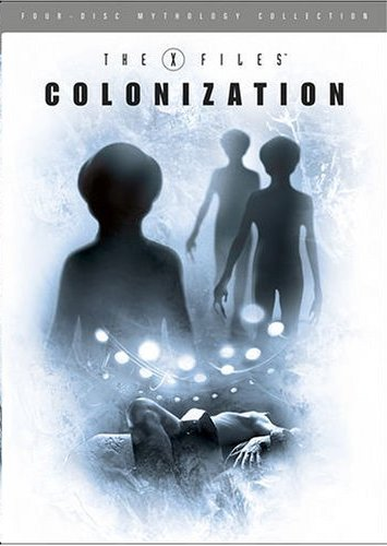The X-Files Mythology, Vol. 3 - Colonization