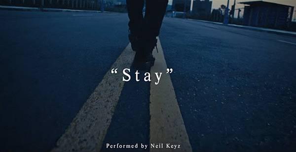 Neil Keyz李玖哲Stay