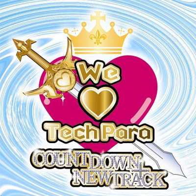 We Love TechPara Countdown + New Track