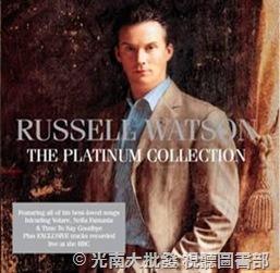 33095110:羅素華生 – 白金典藏 RUSSELL WATSON The Platinum Collection (CD+DVD)