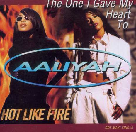 The One I Gave My Heart To/Hot Like Fire單曲封面