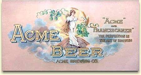 Acme Brewing Co. sign ca.1910