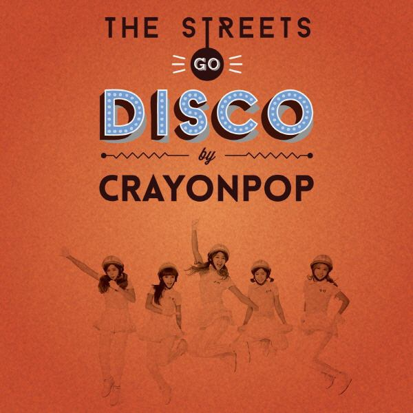crayon-pop-the-streets-go-disco.jpg