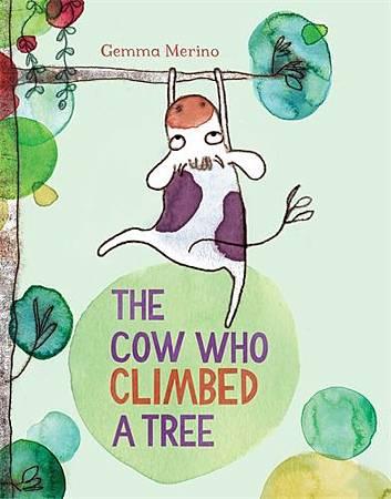 The Cow Who Climbed A Tree-