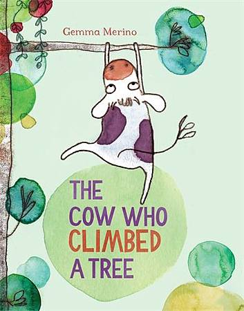 The Cow Who Climbed A Tree-