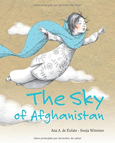 【The Sky of Afghanistan】阿富汗的天空 By Ana Eulate & Sonja Wimmer