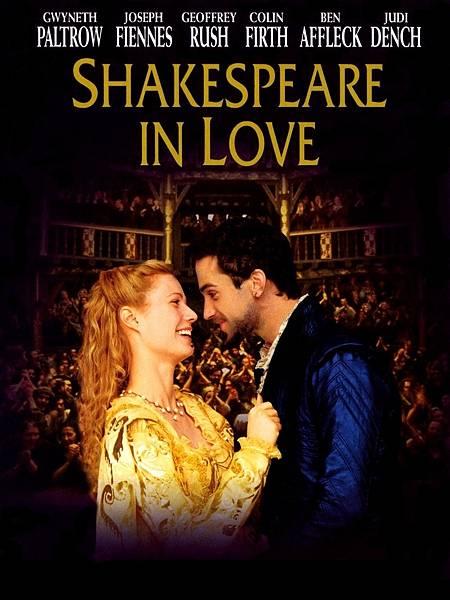 電影中的詩---莎士比亞(William Shakespeare)1:麻雀變王妃,理性與感性,真情假愛,春風化雨,寶貝喜臨門